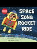 Space Song Rocket Ride [with CD (Audio)] [With CD (Audio)]