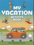 My Vacation Activity Book