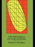 The Phenomena of Fluid Motions