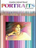 Portraits: Creative Colored Pencil