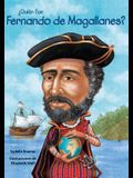 Quin Fue Fernando de Magallanes? / Who Was Ferdinand Magellan? (Spanish Edition)