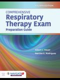 Comprehensive Respiratory Therapy Exam Preparation