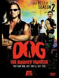 Dog, the Bounty Hunter: The Best of Season 2