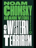 On Western Terrorism - New Edition: From Hiroshima to Drone Warfare
