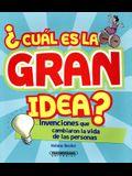 Cual Es La Gran Idea?
