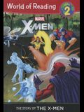 Marvel X-Men: The Story of the X-Men