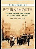 A Century of Bournemouth