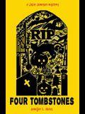 Four Tombstones: a Josie Jameson mystery