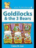 Goldilocks and the Three Bears: Discover Fairy Tales
