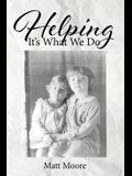 Helping: It's What We Do
