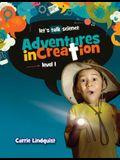 Adventures in Creation: Level 1