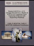 Boston & M R Co V. U S: Chicago B & Q R Co V. Boston & M R Co U.S. Supreme Court Transcript of Record with Supporting Pleadings