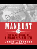 Manhunt CD: The 12-Day Chase for Lincoln's Killer