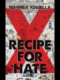 Recipe for Hate: The X Gang