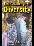The Challenge of Diversity