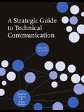 A Strategic Guide to Technical Communication - Second Edition (Us)