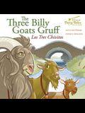 The Bilingual Fairy Tales Three Billy Goats Gruff: Los Tres Chivitos