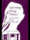 Informing Young Women: Gender Equity Through Literacy Skills