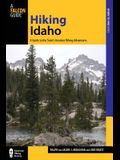 Hiking Idaho: A Guide to the State's Greatest Hiking Adventures