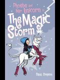 Phoebe and Her Unicorn in the Magic Storm