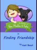 Finding Friendship: the Adventures of Wee Maddie & Katie