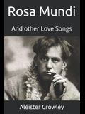 Rosa Mundi: And other Love Songs