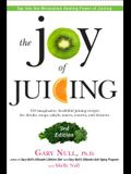 The Joy of Juicing, 3rd Edition: 150 Imaginative, Healthful Juicing Recipes for Drinks, Soups, Salads, Sauces, En Trees, and Desserts