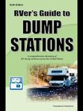 RVer's Guide to Dump Stations: A comprehensive directory of RV dump stations across the United States