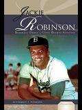 Jackie Robinson: Baseball Great & Civil Rights Activist