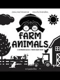I See Farm Animals: Bilingual (English / Spanish) (Inglés / Español) A Newborn Black & White Baby Book (High-Contrast Design & Patterns) (