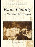 Kane County: In Vintage Postcards
