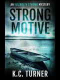 Strong Motive: Elizabeth Strong Mystery Book 1