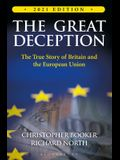 The Great Deception: The True Story of Britain and the European Union