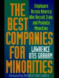 The Best Companies for Minorities: Employers Across America Who Recruit, Train, and Promote Minorities