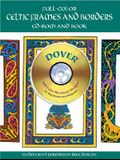 Full-Color Celtic Frames and Borders CD-ROM and Book [With CDROM]