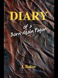 Diary of a Born Again Pagan