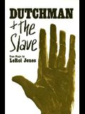 Dutchman and the Slave: Two Plays
