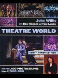 Theatre World Volume 57 - 2000-2001: Special Tony  Honor Edition Paperback (John Willis Theatre World)