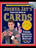 Joshua Jay's Amazing Book of Cards [With DVD]