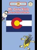 Mr. Corny Visits the Great State of Colorado