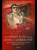 The Soviet Elite from Lenin to Gorbachev: The Central Committee and Its Members, 1917-1991