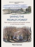 Saving the People's Forest, 9: Open Spaces, Enclosure and Popular Protest in Mid-Victorian London