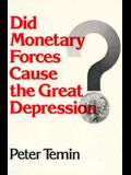 Did Monetary Forces Cause the Great Depression?