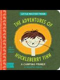 The Adventures of Huckleberry Finn: A Babylit(r) Camping Primer