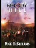 Melody Hill: The Prequel to The Gomorrah Principle