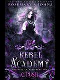 Rebel Academy Crush