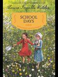 School Days: Reillustrated Edition