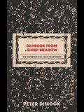 Daybook from Sheep Meadow: The Notebooks of Tallis Martinson