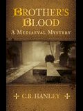 Brother's Blood: A Medieval Mystery
