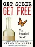 Get Sober, Get Free: Your Practical Guide